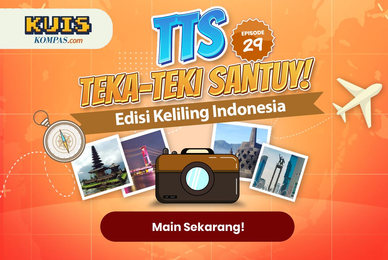 TTS - Teka-teki Santuy Ep. 29 Edisi Keliling Indonesia