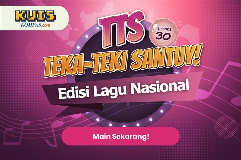 TTS - Teka - teki Santuy Ep.30 Edisi Lagu Nasional Indonesia