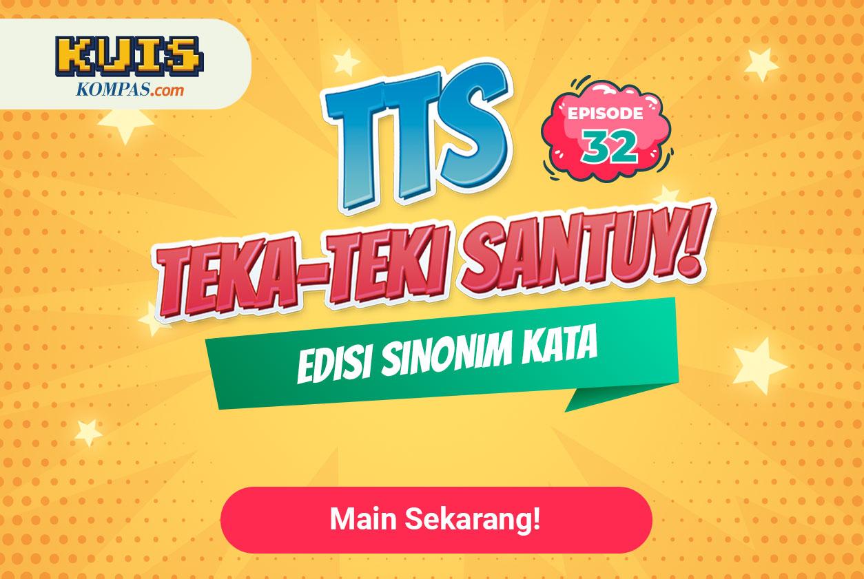 TTS - Teka - teki Santuy Ep.32 Edisi Sinonim Kata