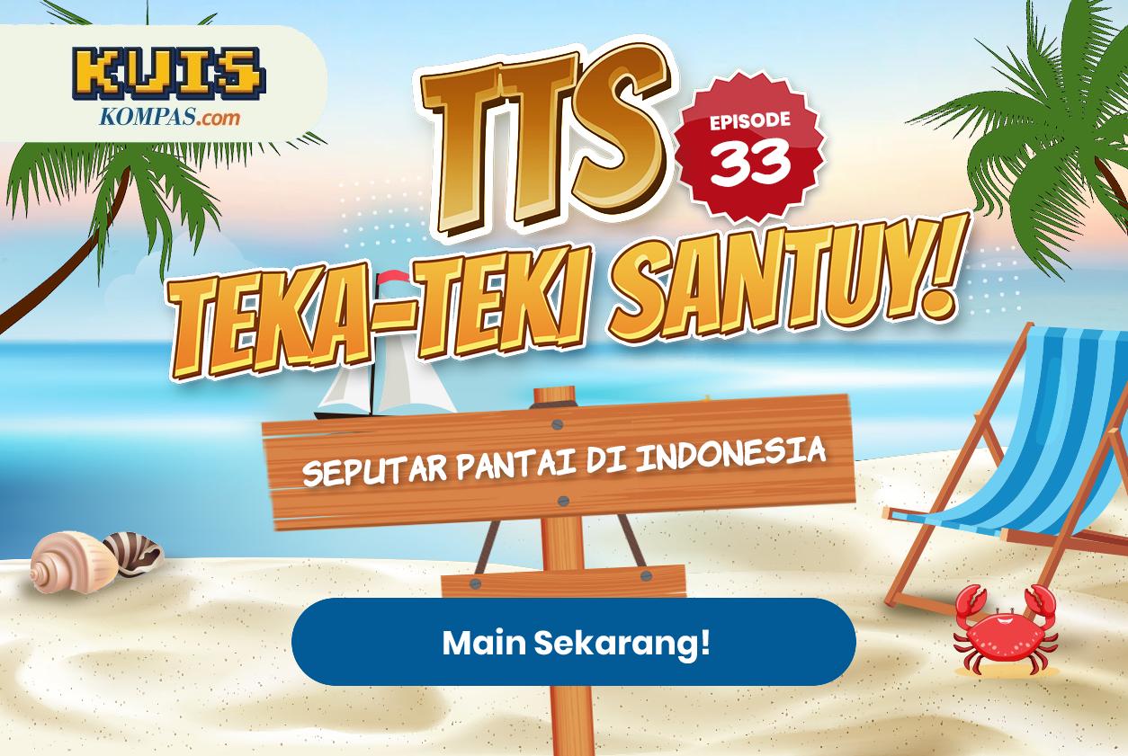 TTS - Teka - teki Santuy Ep.33 Seputar Pantai di Indonesia
