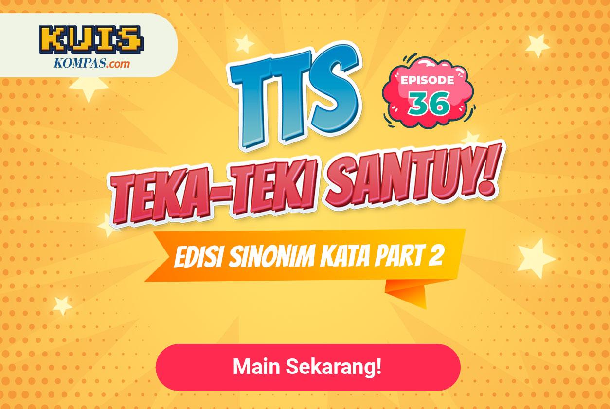 TTS - Teka - teki Santuy Ep 36 Edisi Sinonim Kata Part 2