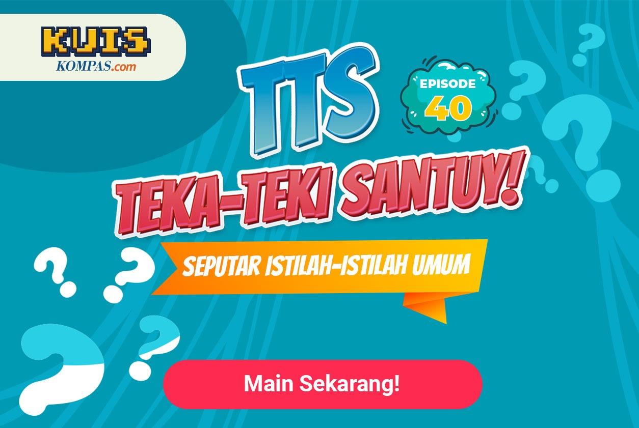 TTS - Teka-teki Santuy Ep. 40 Seputar Istilah - Istilah Umum