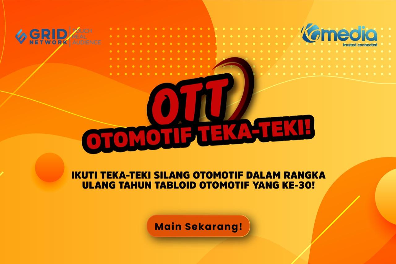 OTT : Otomotif Teka - Teki Gridoto