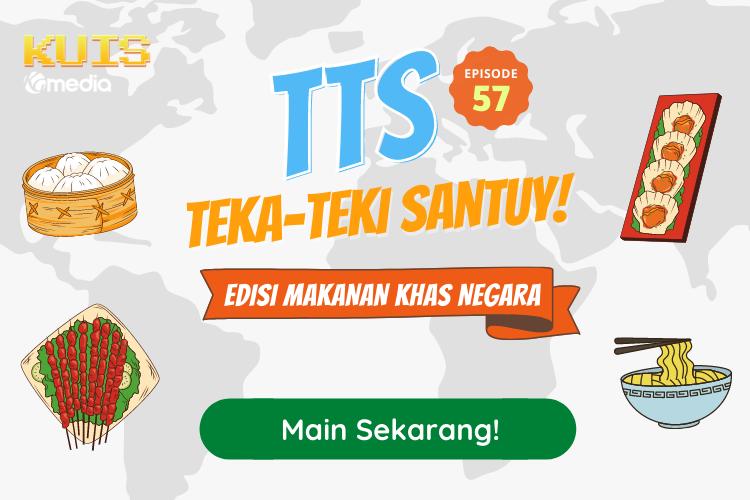 TTS - Teka - teki Santuy Ep 57 Edisi Makanan Khas Negara - Negara